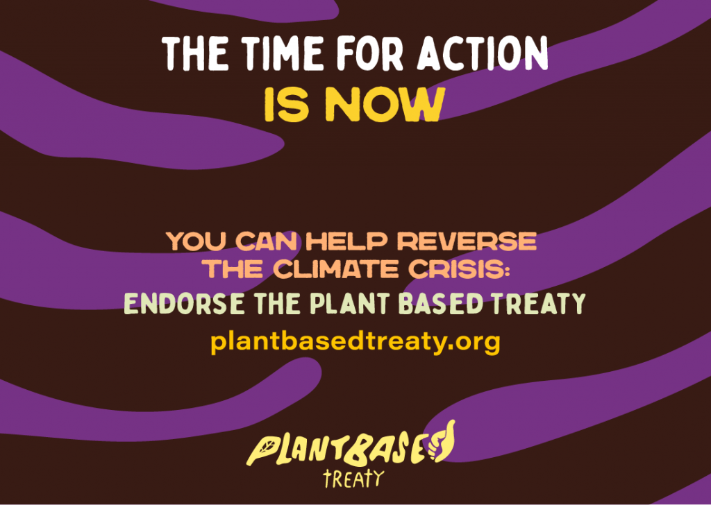 Plant Based Treaty - The time for action is now